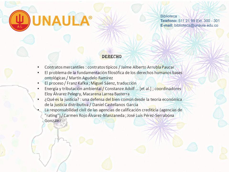 DERECHO Contratos mercantiles : contratos típicos / Jaime Alberto Arrubla Paucar.