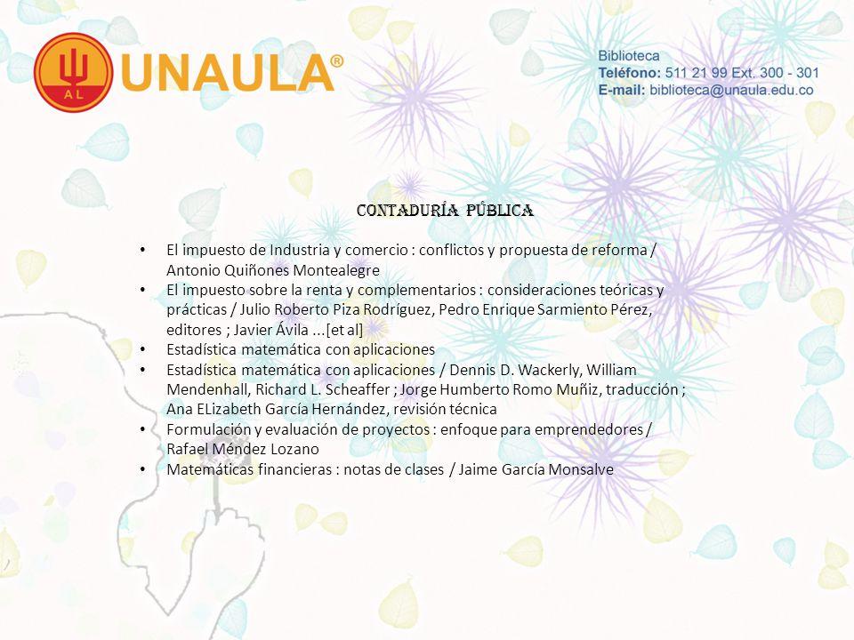 CONTADURÍA PÚBLICA El impuesto de Industria y comercio : conflictos y propuesta de reforma / Antonio Quiñones Montealegre.