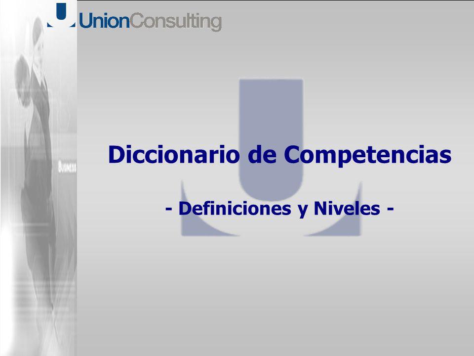 Diccionario de Competencias - Definiciones y Niveles -