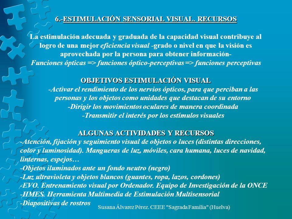 6.-ESTIMULACIÓN SENSORIAL VISUAL. RECURSOS