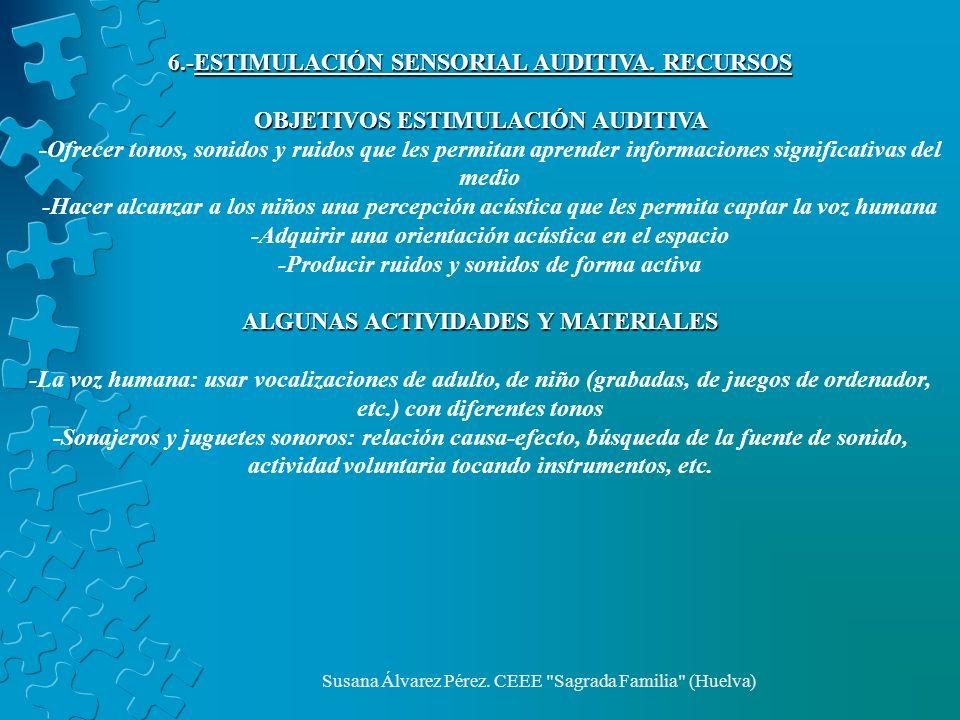 6.-ESTIMULACIÓN SENSORIAL AUDITIVA. RECURSOS