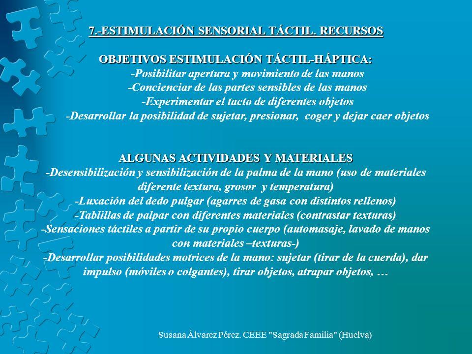 7.-ESTIMULACIÓN SENSORIAL TÁCTIL. RECURSOS