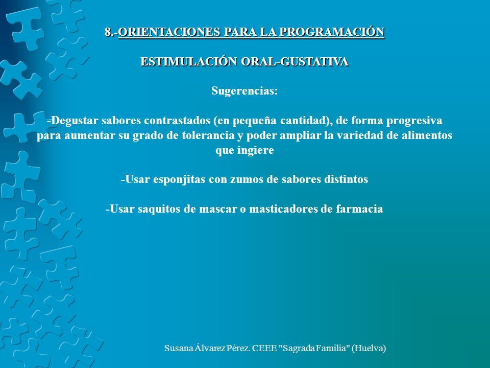 8.-ORIENTACIONES PARA LA PROGRAMACIÓN ESTIMULACIÓN ORAL-GUSTATIVA