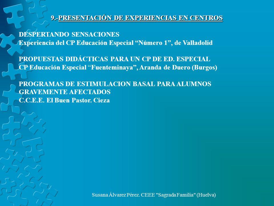 9.-PRESENTACIÓN DE EXPERIENCIAS EN CENTROS