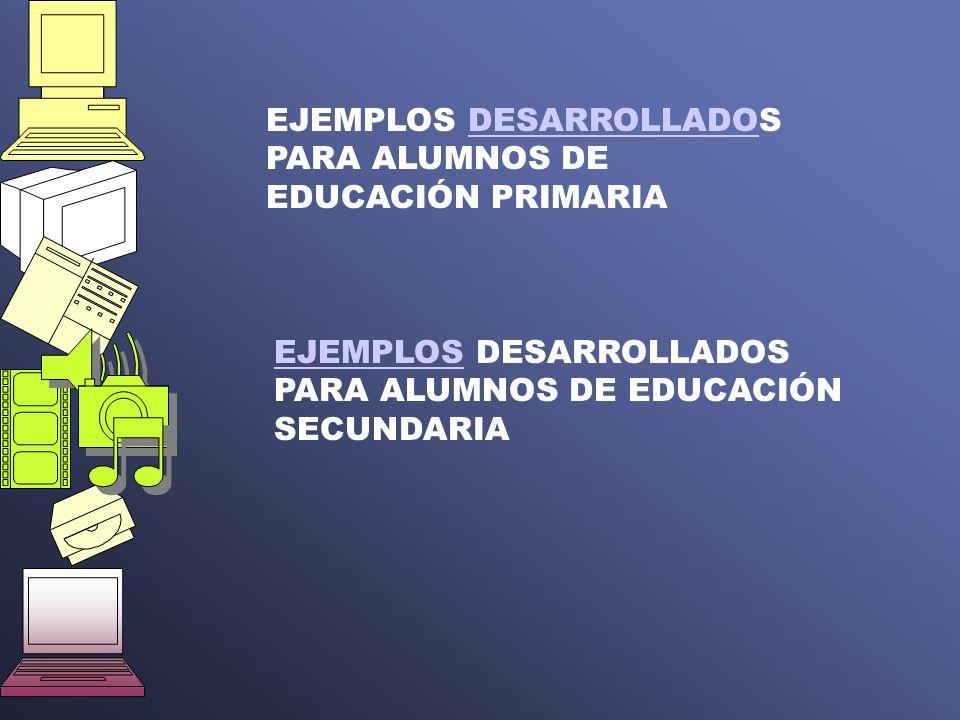 EJEMPLOS DESARROLLADOS PARA ALUMNOS DE EDUCACIÓN PRIMARIA