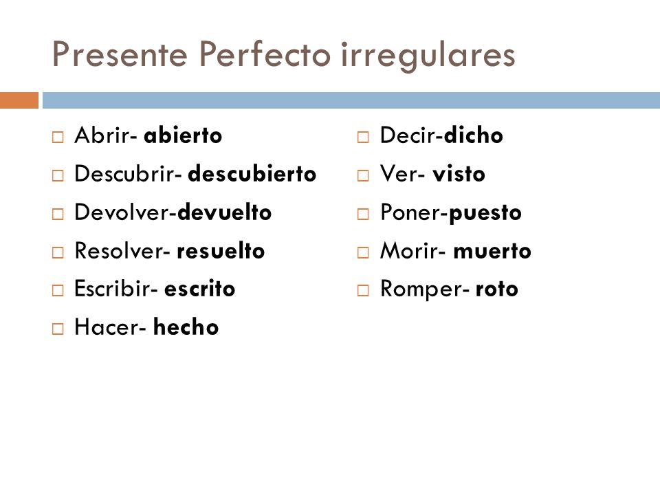 Presente Perfecto irregulares