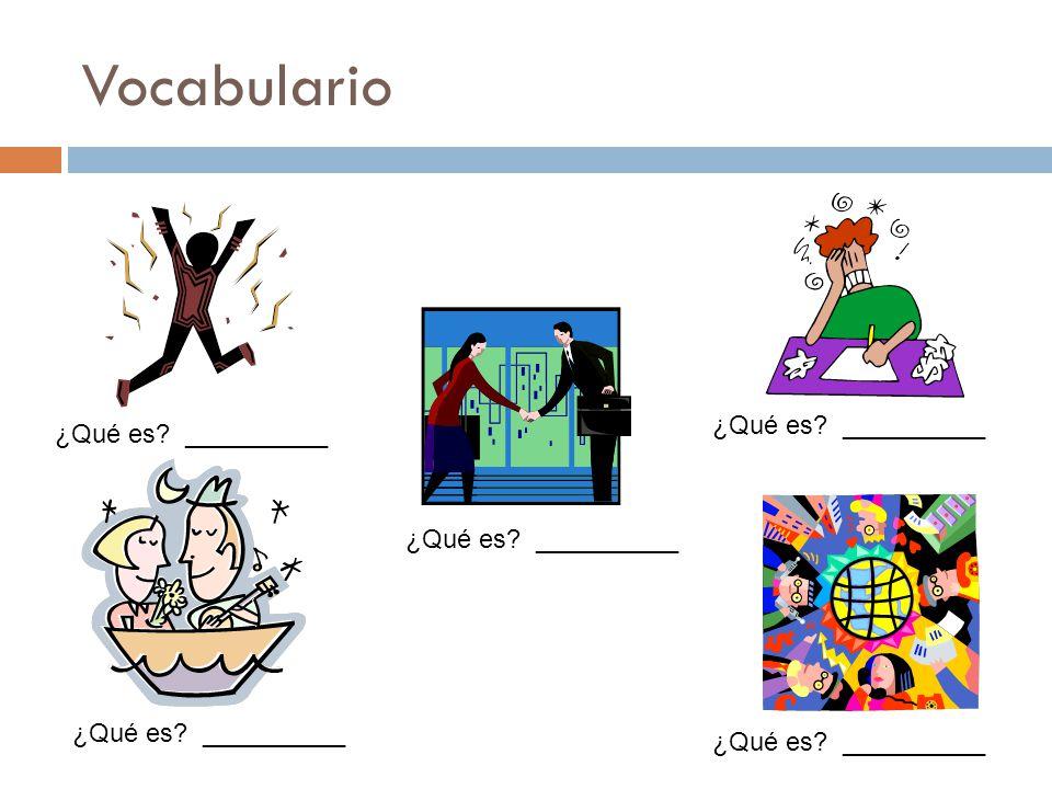 Vocabulario ¿Qué es __________ ¿Qué es __________
