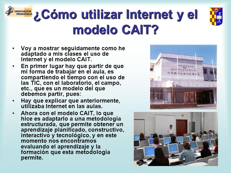 ¿Cómo utilizar Internet y el modelo CAIT