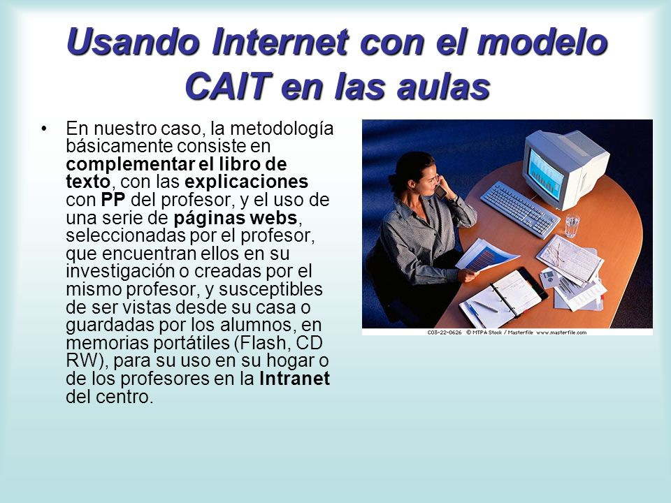 Usando Internet con el modelo CAIT en las aulas