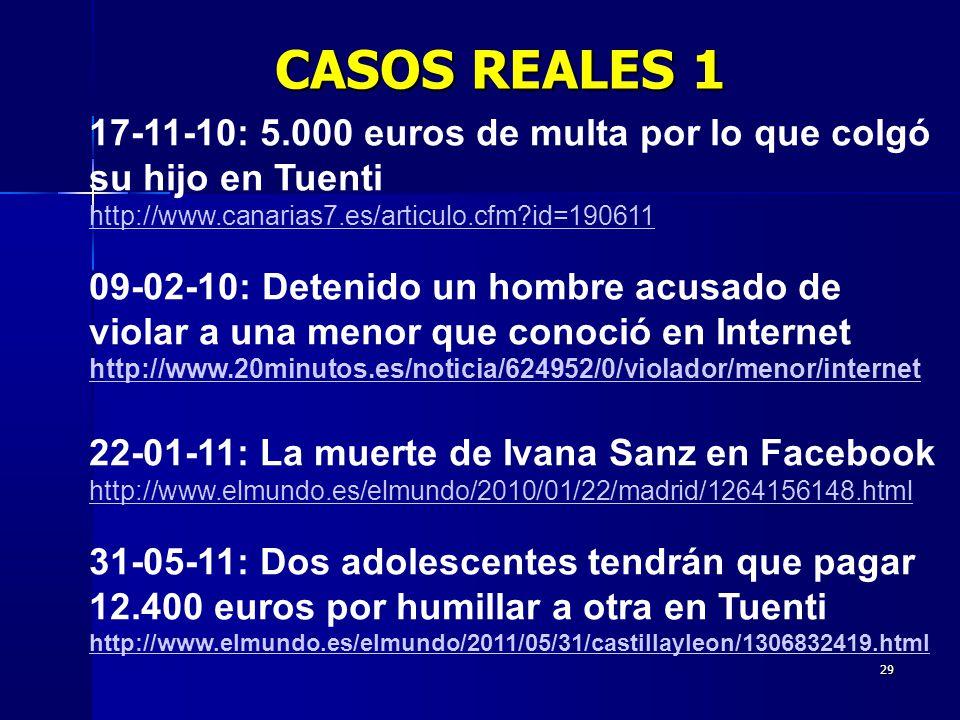CASOS REALES 1 17-11-10: 5.000 euros de multa por lo que colgó su hijo en Tuenti. http://www.canarias7.es/articulo.cfm id=190611.
