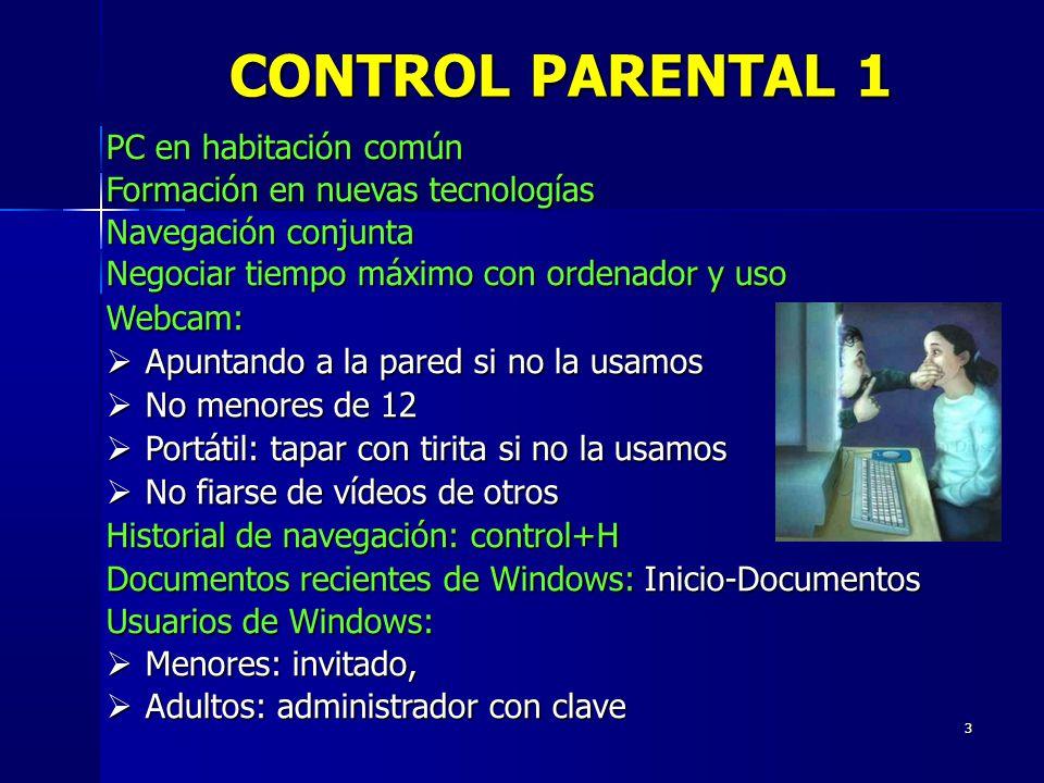 CONTROL PARENTAL 1 PC en habitación común