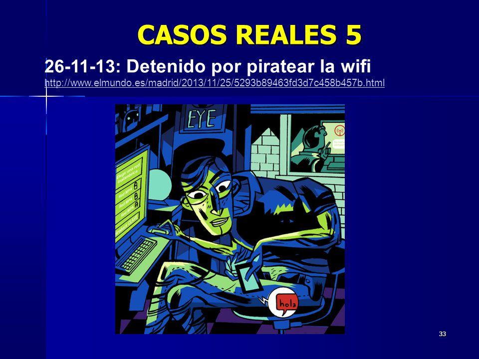 CASOS REALES 5 26-11-13: Detenido por piratear la wifi