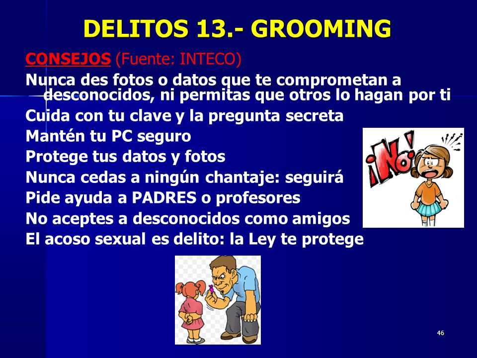 DELITOS 13.- GROOMING CONSEJOS (Fuente: INTECO)