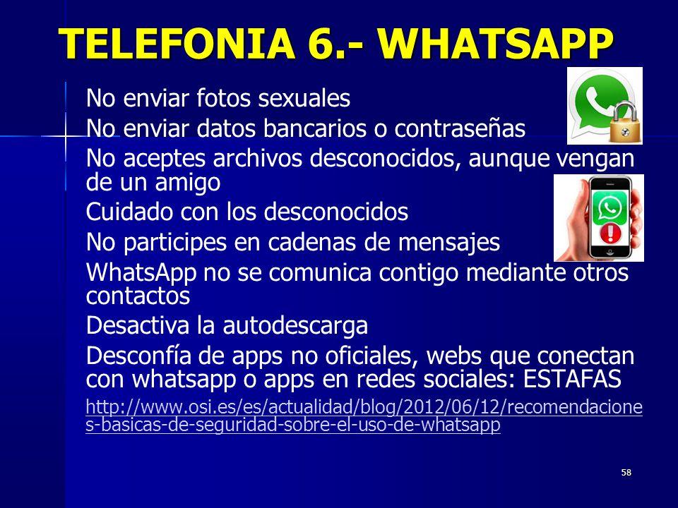 TELEFONIA 6.- WHATSAPP No enviar fotos sexuales