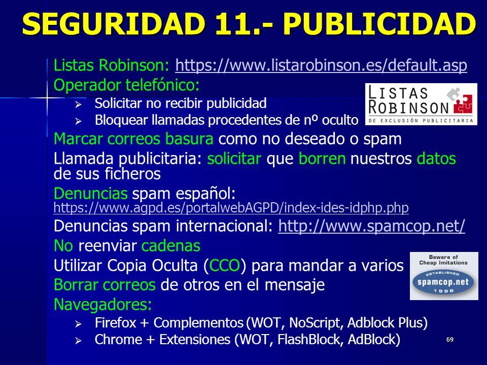 SEGURIDAD 11.- PUBLICIDAD