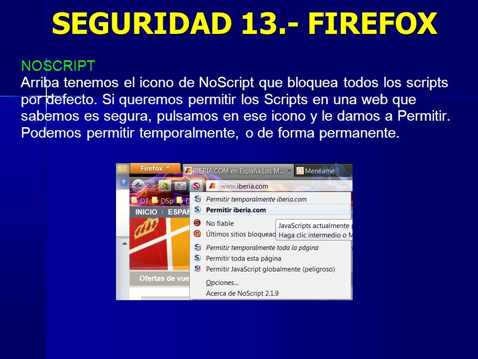 SEGURIDAD 13.- FIREFOX NOSCRIPT