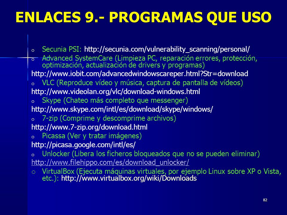 ENLACES 9.- PROGRAMAS QUE USO
