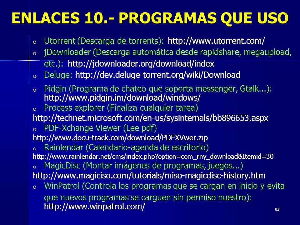 ENLACES 10.- PROGRAMAS QUE USO