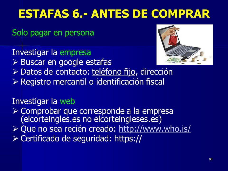 ESTAFAS 6.- ANTES DE COMPRAR