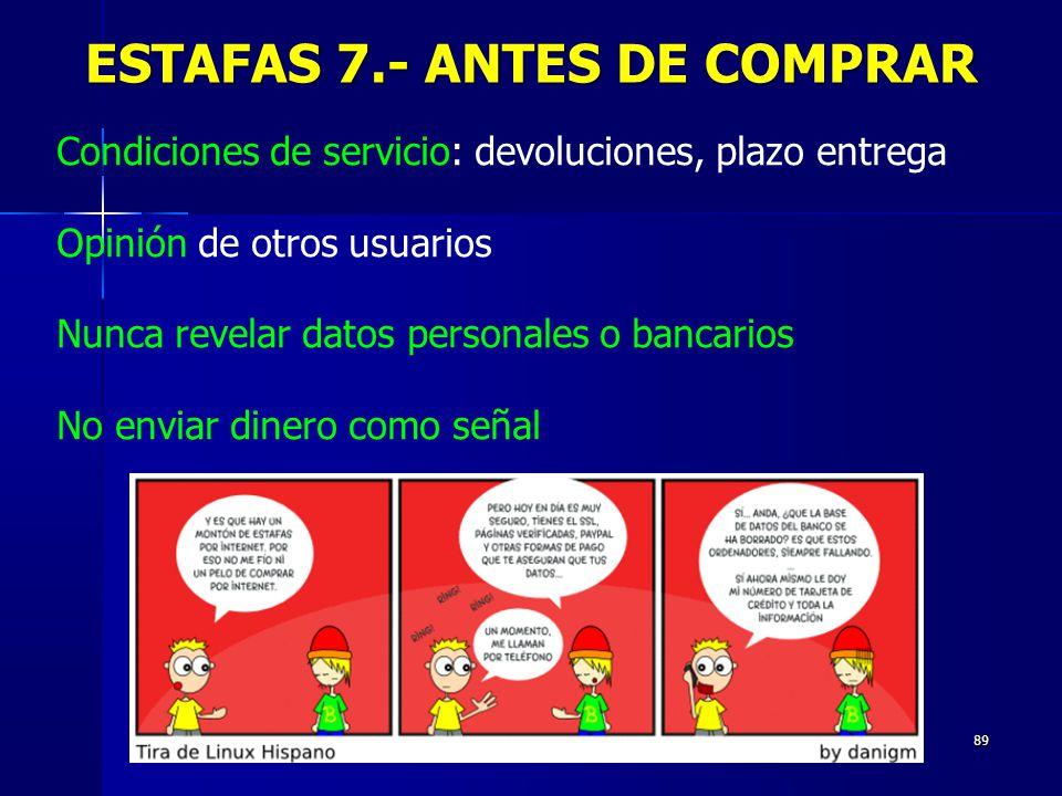 ESTAFAS 7.- ANTES DE COMPRAR