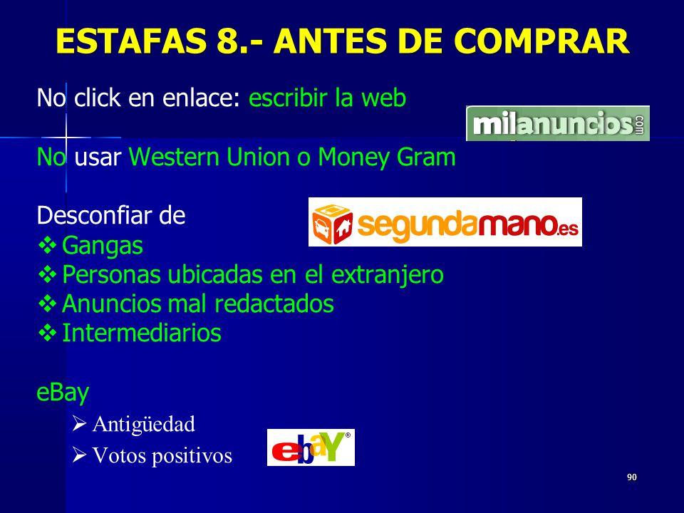 ESTAFAS 8.- ANTES DE COMPRAR
