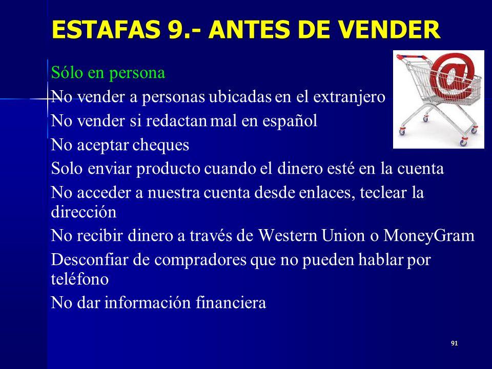 ESTAFAS 9.- ANTES DE VENDER