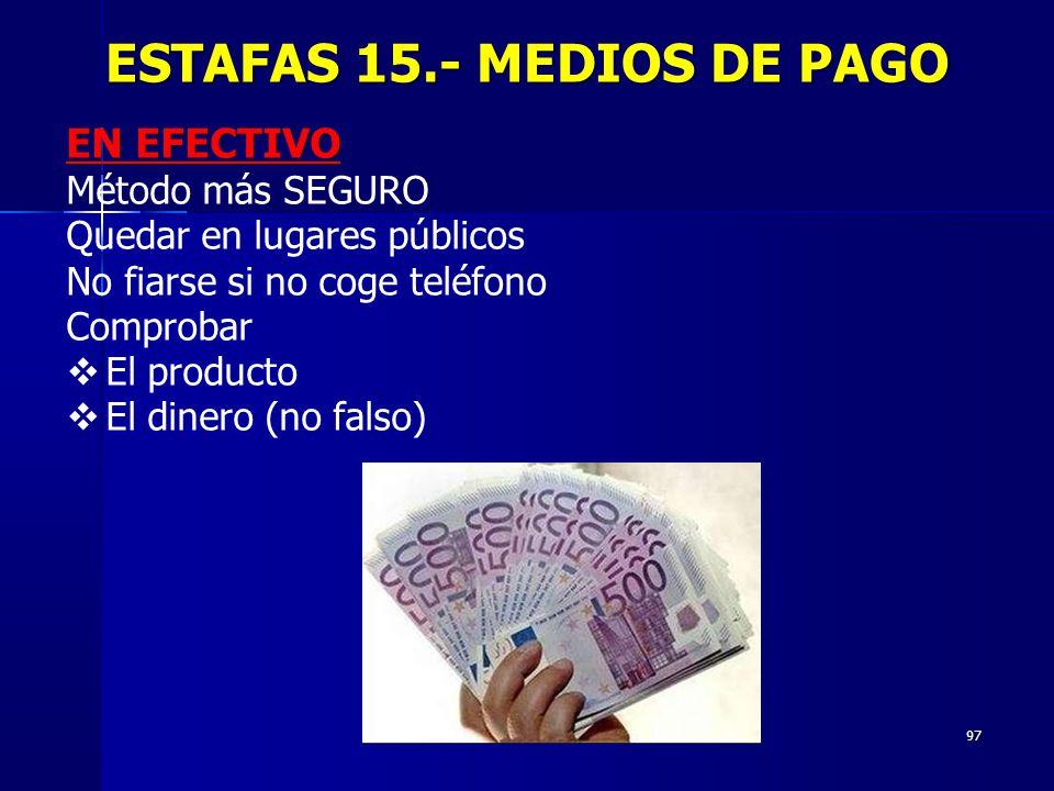 ESTAFAS 15.- MEDIOS DE PAGO