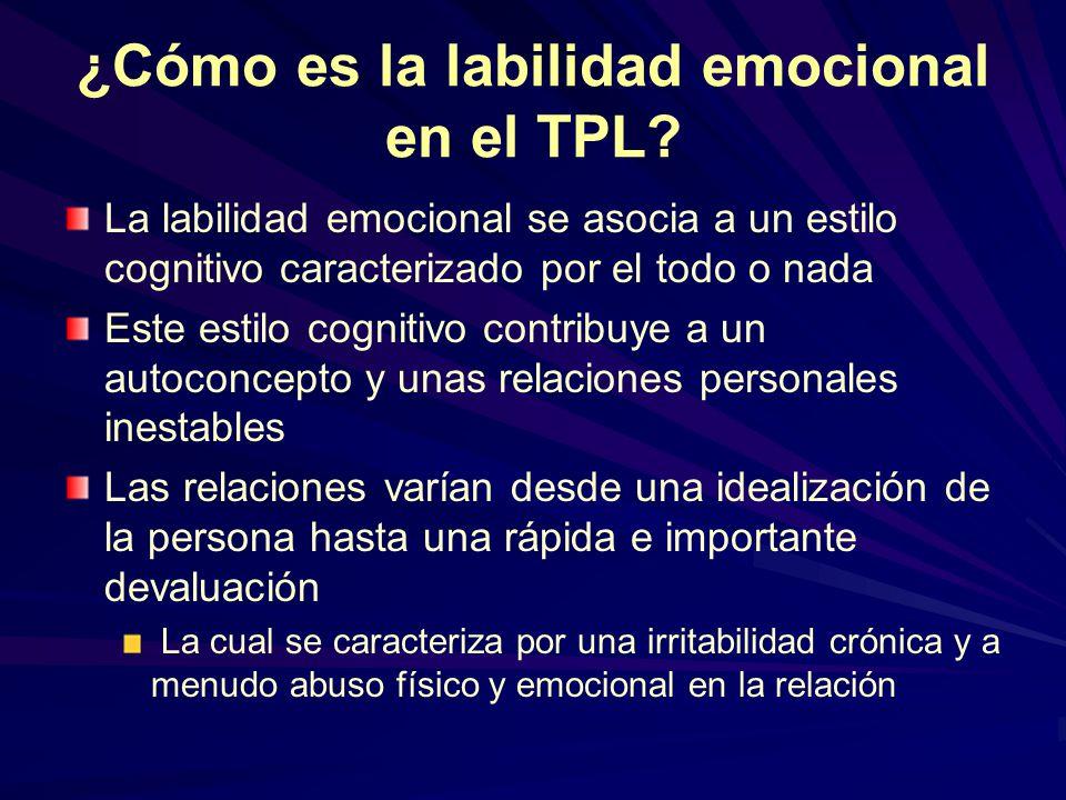 ¿Cómo es la labilidad emocional en el TPL
