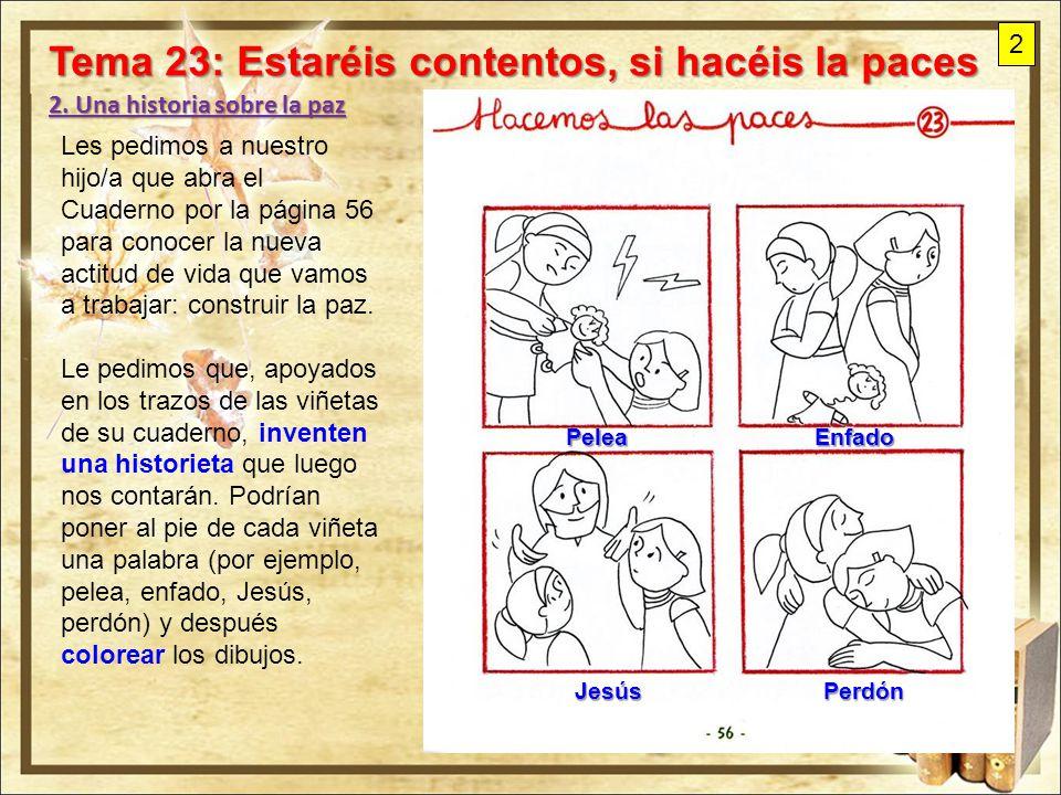 Tema 23: Estaréis contentos, si hacéis la paces