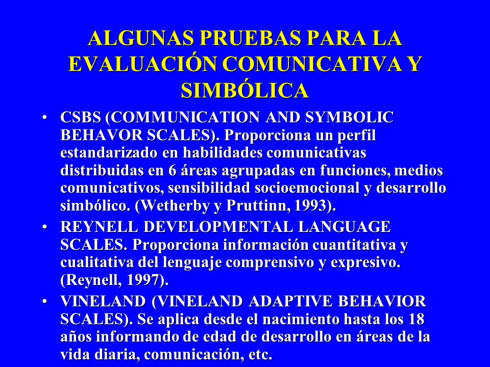 ALGUNAS PRUEBAS PARA LA EVALUACIÓN COMUNICATIVA Y SIMBÓLICA