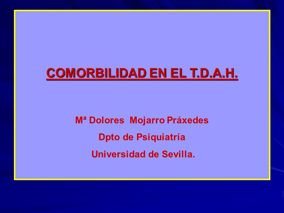 COMORBILIDAD EN EL T.D.A.H.