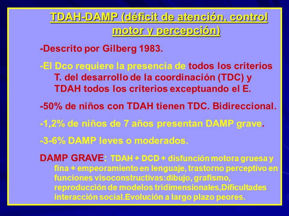 TDAH-DAMP (déficit de atención, control motor y percepción)