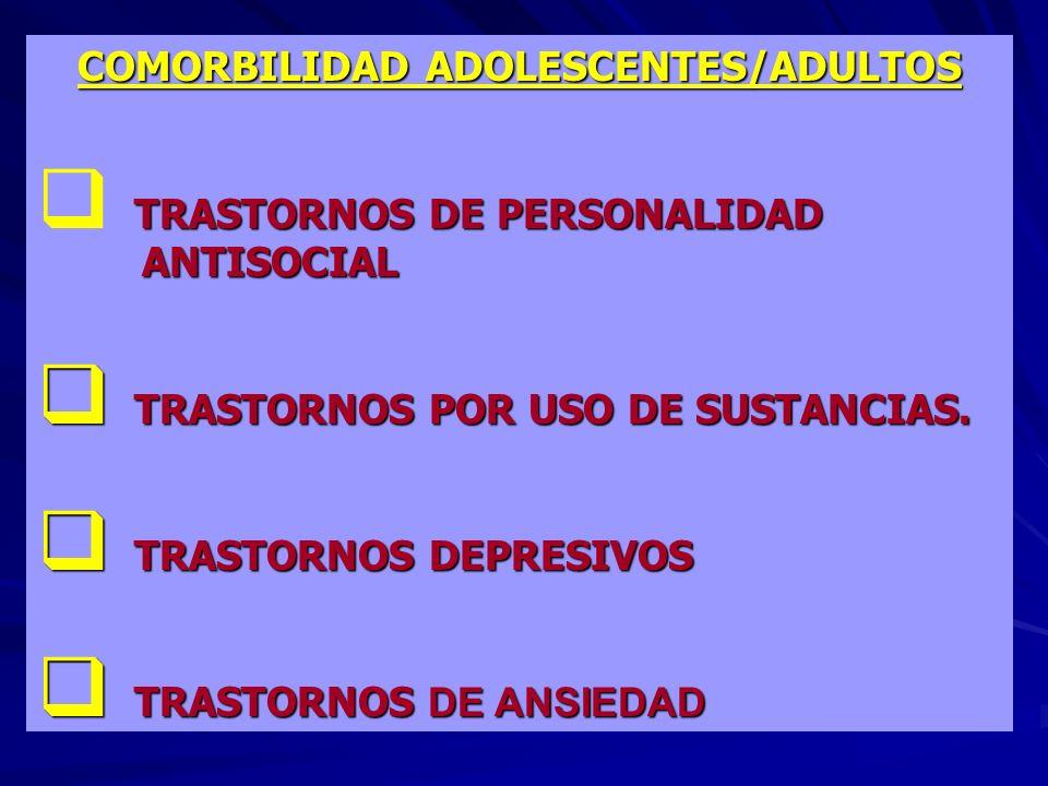 COMORBILIDAD ADOLESCENTES/ADULTOS