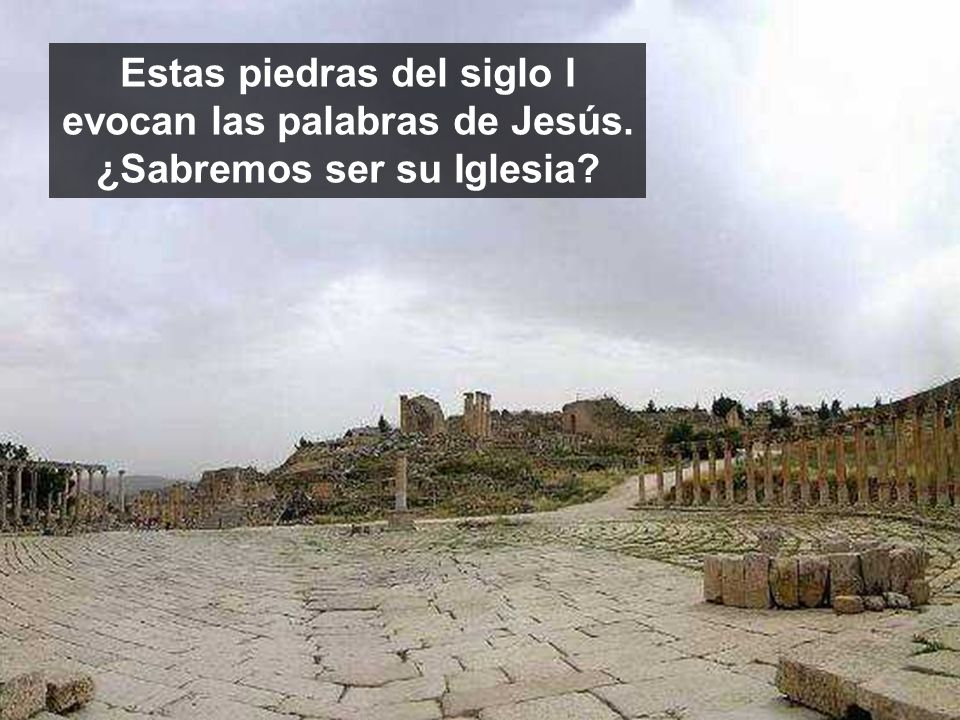 Estas piedras del siglo I evocan las palabras de Jesús