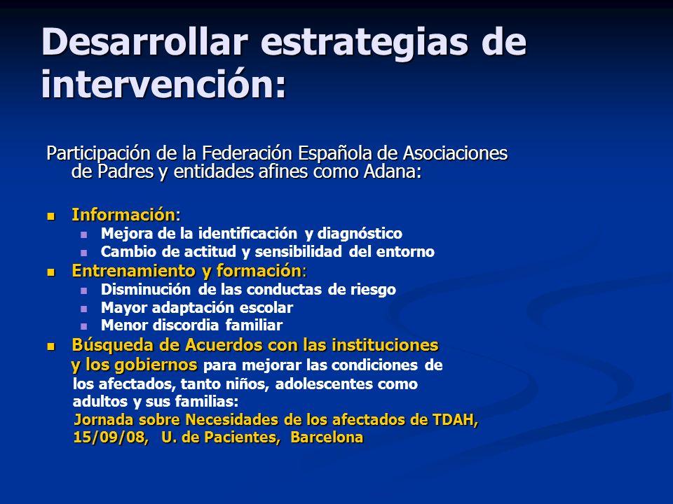 Desarrollar estrategias de intervención: