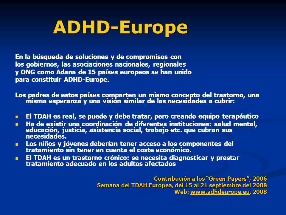 ADHD-Europe En la búsqueda de soluciones y de compromisos con