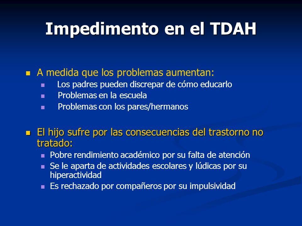 Impedimento en el TDAH A medida que los problemas aumentan: