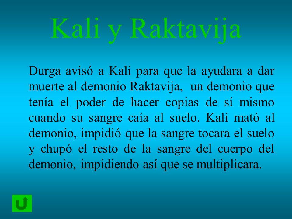 Kali y Raktavija