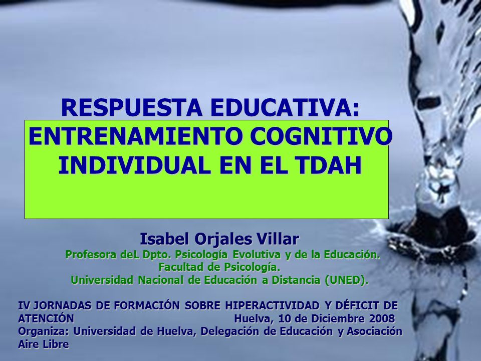 RESPUESTA EDUCATIVA: ENTRENAMIENTO COGNITIVO INDIVIDUAL EN EL TDAH