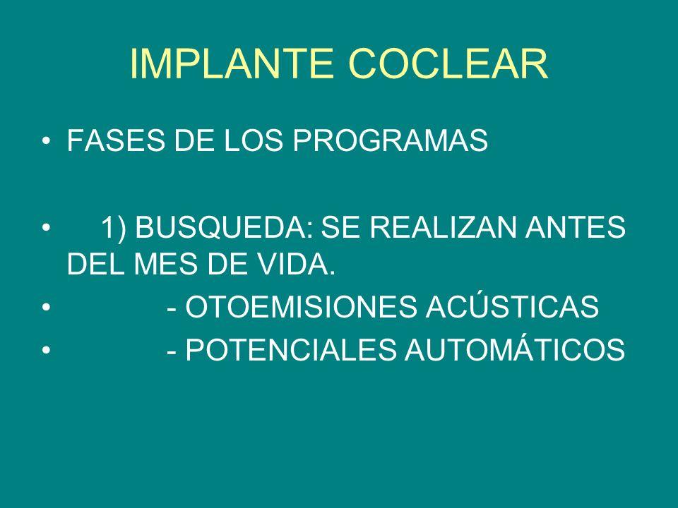 IMPLANTE COCLEAR FASES DE LOS PROGRAMAS