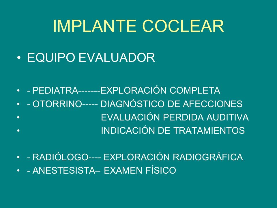 IMPLANTE COCLEAR EQUIPO EVALUADOR