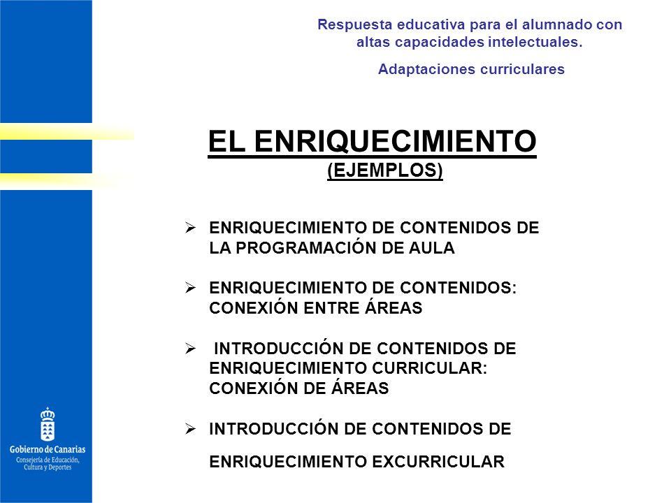 Adaptaciones curriculares EL ENRIQUECIMIENTO (EJEMPLOS)