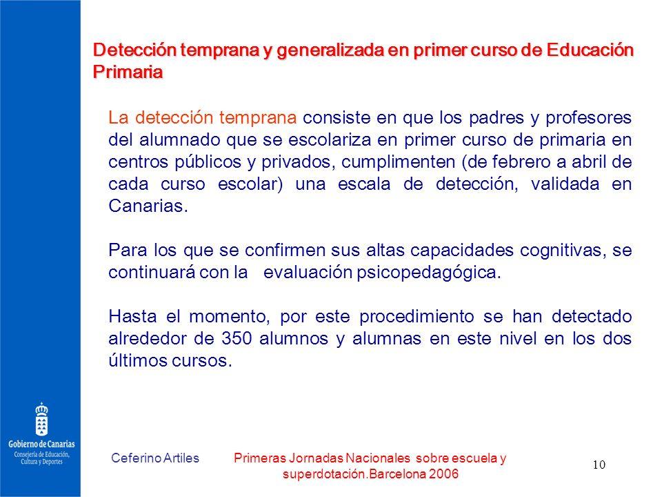 Detección temprana y generalizada en primer curso de Educación Primaria