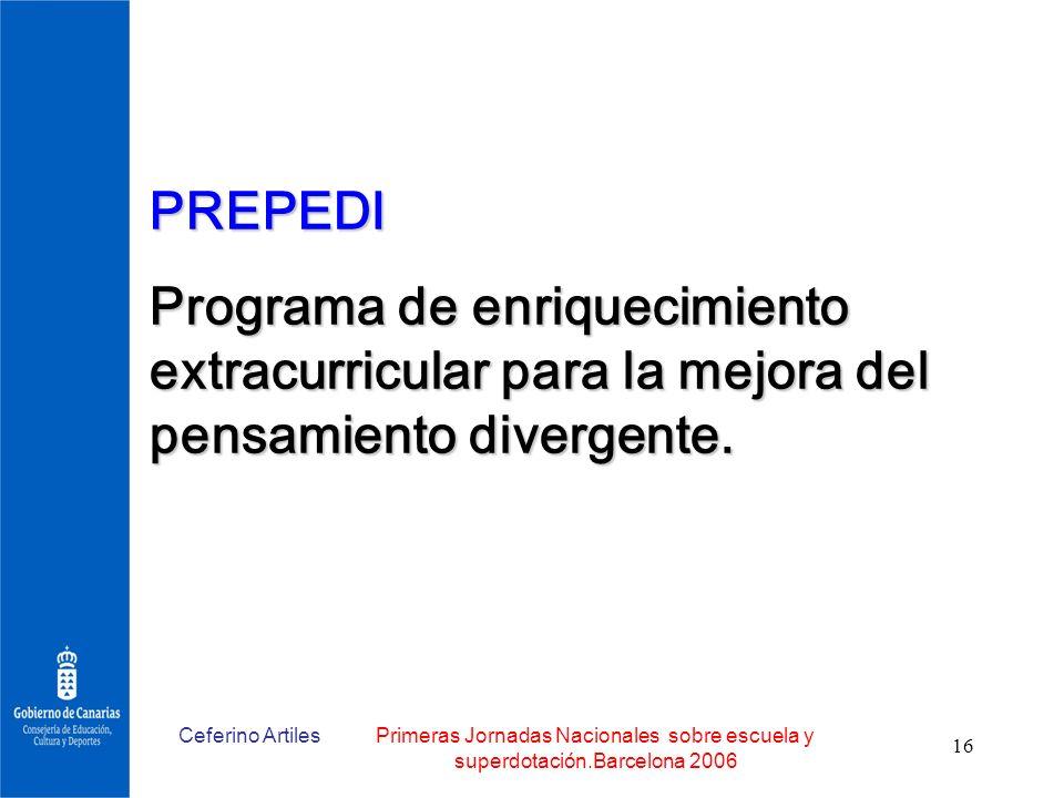 PREPEDI Programa de enriquecimiento extracurricular para la mejora del pensamiento divergente. Ceferino Artiles.