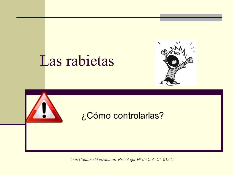 Inés Cadarso Manzanares. Psicóloga. Nº de Col.: CL-01321.