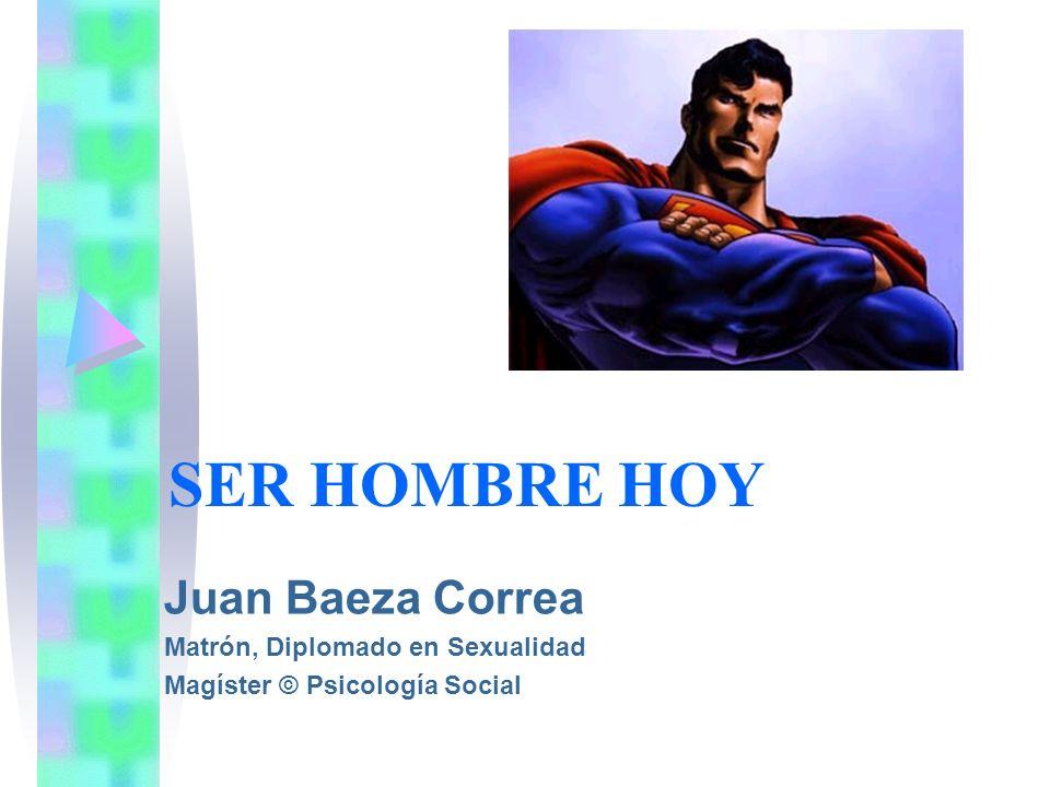 SER HOMBRE HOY Juan Baeza Correa Matrón, Diplomado en Sexualidad