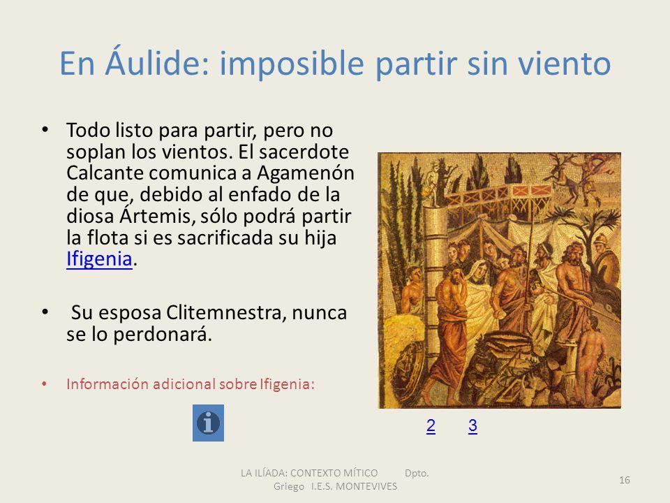 En Áulide: imposible partir sin viento