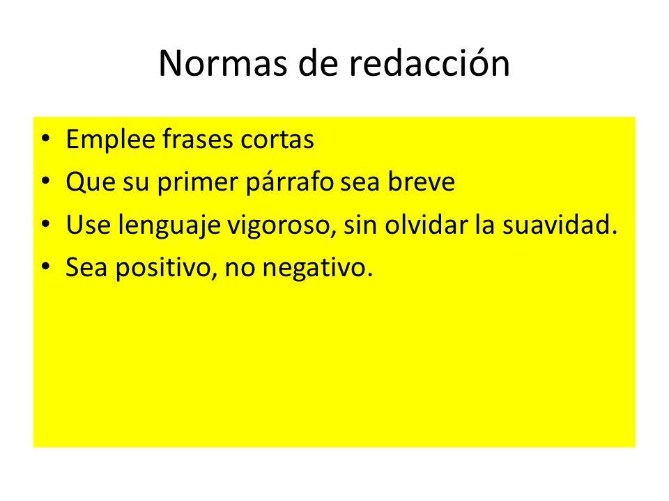 Normas de redacción Emplee frases cortas