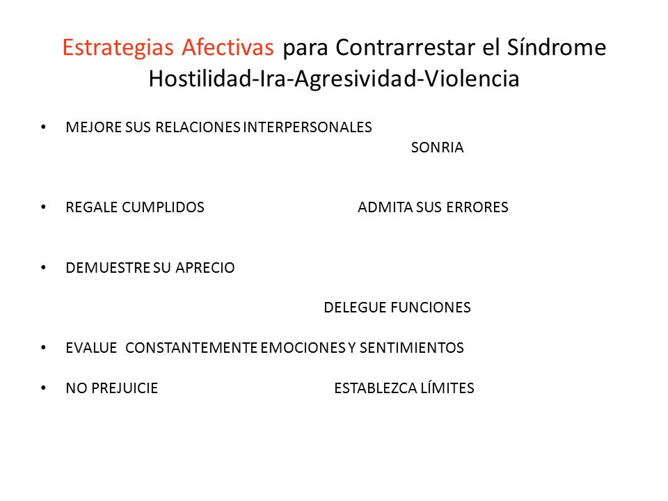 Estrategias Afectivas para Contrarrestar el Síndrome Hostilidad-Ira-Agresividad-Violencia