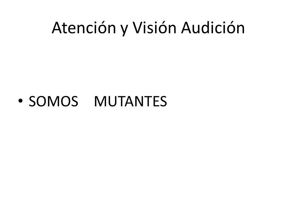 Atención y Visión Audición